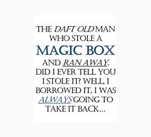 The Daft Old Man who Stole a Magic Box Unisex T-Shirt
