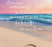 A Little Piece Of Heaven  by CarlyMarie