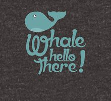 """Whale Hello There"" - Typographical variant. Unisex T-Shirt"