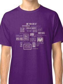 League of Gentlemen - Local Sayings Classic T-Shirt