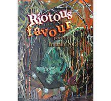 Riotous favour Photographic Print