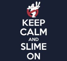 Keep Calm and Slime On Kids Tee