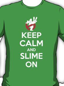 Keep Calm and Slime On T-Shirt