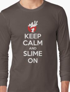 Keep Calm and Slime On Long Sleeve T-Shirt