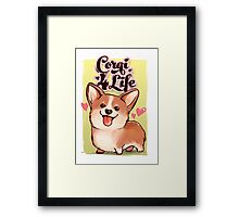 Corgi for Life Framed Print