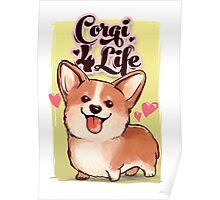 Corgi for Life Poster