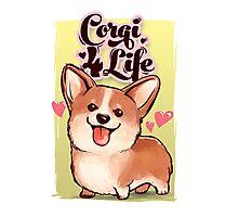 Corgi for Life Photographic Print