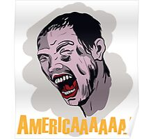 America is the place if you're looking for zombie movies Poster