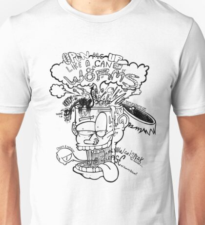 Open Me Up Like A Can Of Worms Unisex T-Shirt