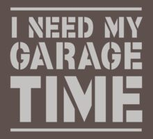 I need my garage time by artack