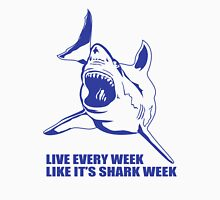 LIVE EVERY WEEK LIKE SHARK Unisex T-Shirt