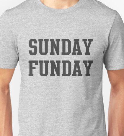Sunday Funday Unisex T-Shirt