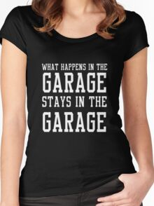What happens in the garage stays in the garage Women's Fitted Scoop T-Shirt