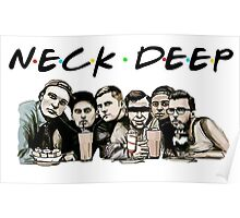 Neck Deep (Friends) Poster