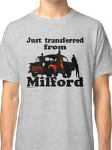 Transferred from Milford Classic T-Shirt