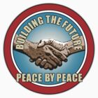 Building The Future - Peace By Peace (card +sticker version) by Ra12