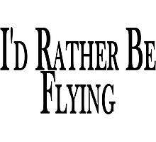 Rather Be Flying Photographic Print