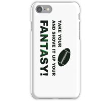 Shove It Fantasy Football Humor iPhone Case/Skin