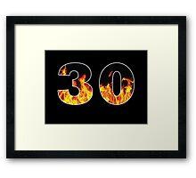 30 (Fire) Framed Print