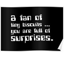 a fan of tiny biscuits Poster