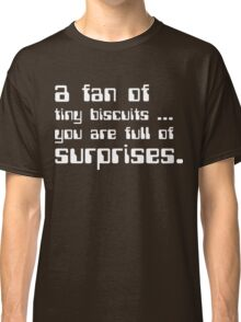 a fan of tiny biscuits Classic T-Shirt