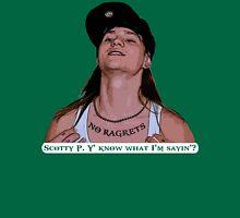 Scotty P Y' Know What I'm Sayin'? Unisex T-Shirt