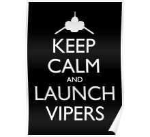 Keep Calm and Launch Vipers (Black) Poster