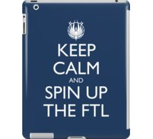 Keep Calm and Spin Up The FTL (Blue iPad Case/Skin