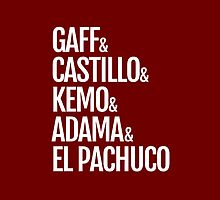 Gaff & Castillo & Kemo & Adama & El Pachuco (red) by olmosperfect