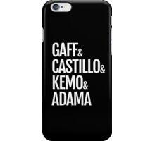 Gaff & Castillo & Kemo & Adama (black) iPhone Case/Skin