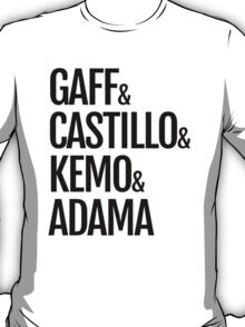 Gaff & Castillo & Kemo & Adama - Light T-Shirt