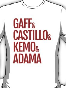 Gaff & Castillo & Kemo & Adama - Red T-Shirt