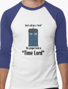 "The Term is ""Time Lord"" Men's Baseball ¾ T-Shirt"