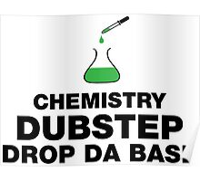 Dubstep And Chemistry Humor Poster