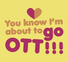 You know I'm about to go OTT! Over the Top by jazzydevil