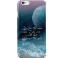 Aim for the Moon iPhone Case/Skin