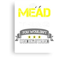 MEAD Canvas Print