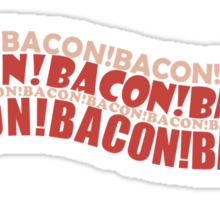 Bacon - Is there anything better? Sticker