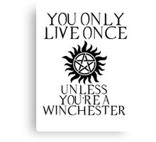 Supernatural - You Only Live Once Canvas Print