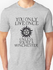 Supernatural - You Only Live Once Unisex T-Shirt