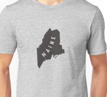 Maine - My home state Unisex T-Shirt