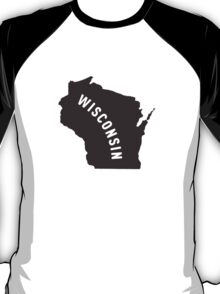 Wisconsin - My home state T-Shirt