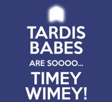 TARDIS BABES ARE SO TIMEY WIMEY!  by tardisbabes