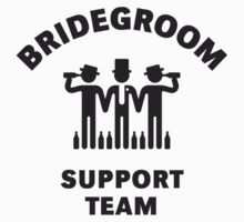 Bridegroom Support Team (Stag Party / Black) by MrFaulbaum