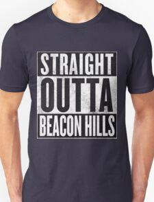 Straight Outta Beacon Hills T-Shirt
