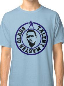 Talent Master Class Classic T-Shirt