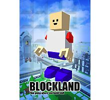 Blockland Poster Photographic Print