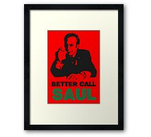 Better Call Saul (Red) Framed Print