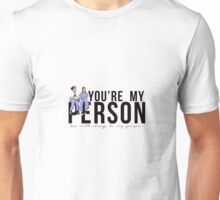 Grey's Anatomy - My Person (horizontal) Unisex T-Shirt