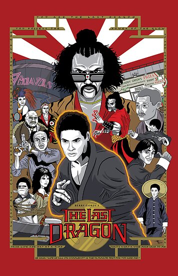 The Last Dragon Glow Movie Poster by agliarept